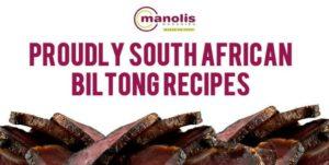 3 Great Biltong Recipes To Make At Home This Winter | Manolis Munchies